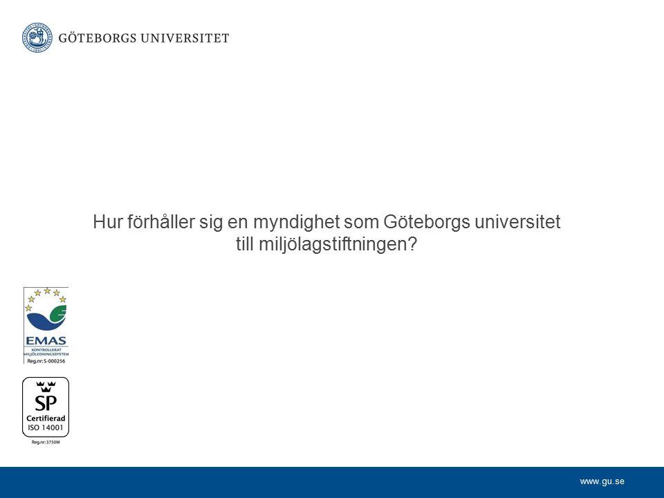 10-08-30 Hur förhåller sig en myndighet som Göteborgs universitet till miljölagstiftningen