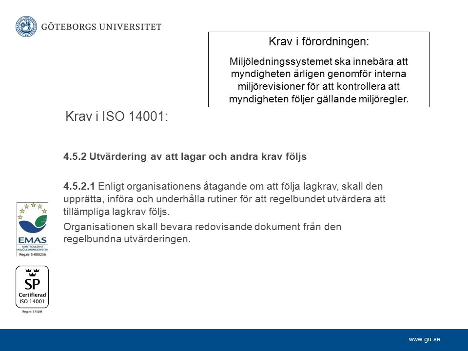 Krav i ISO 14001: Krav i förordningen: