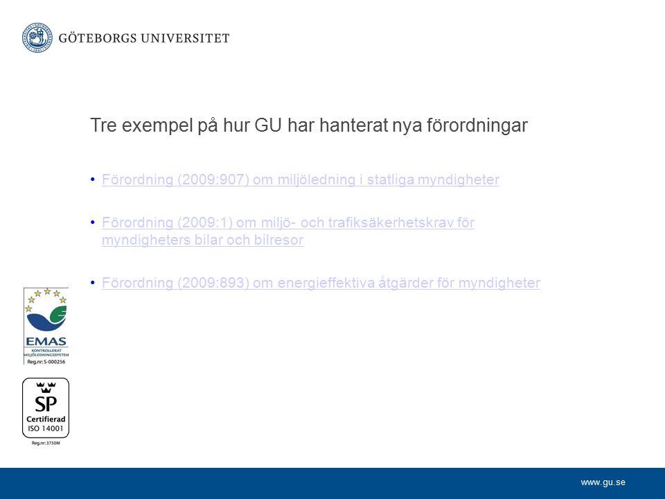 Tre exempel på hur GU har hanterat nya förordningar
