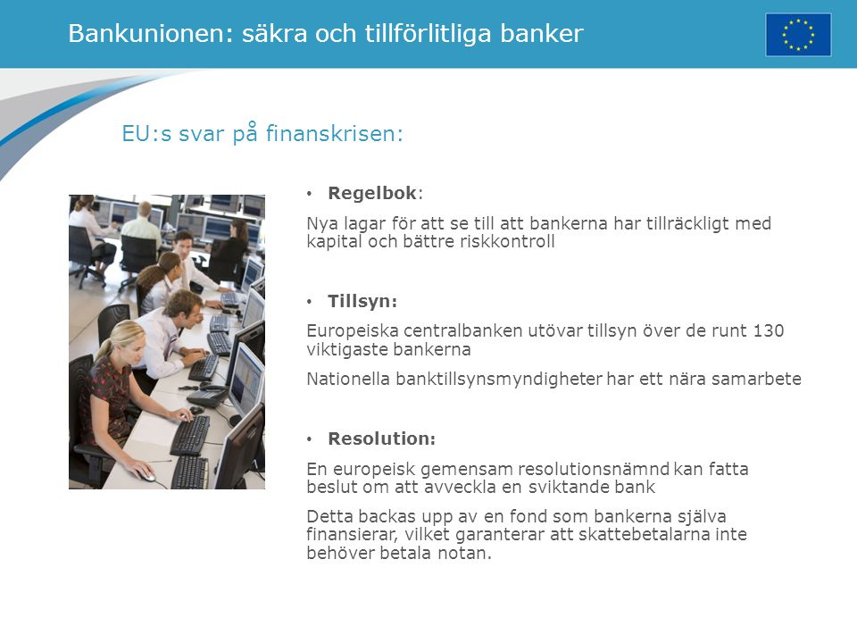 Bankunionen: säkra och tillförlitliga banker