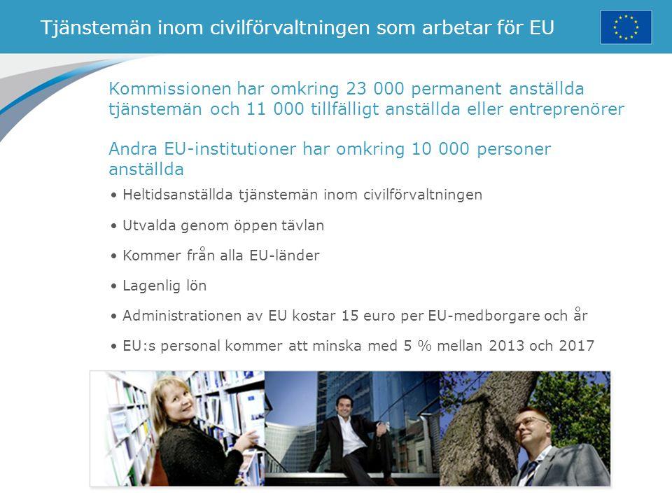 Tjänstemän inom civilförvaltningen som arbetar för EU
