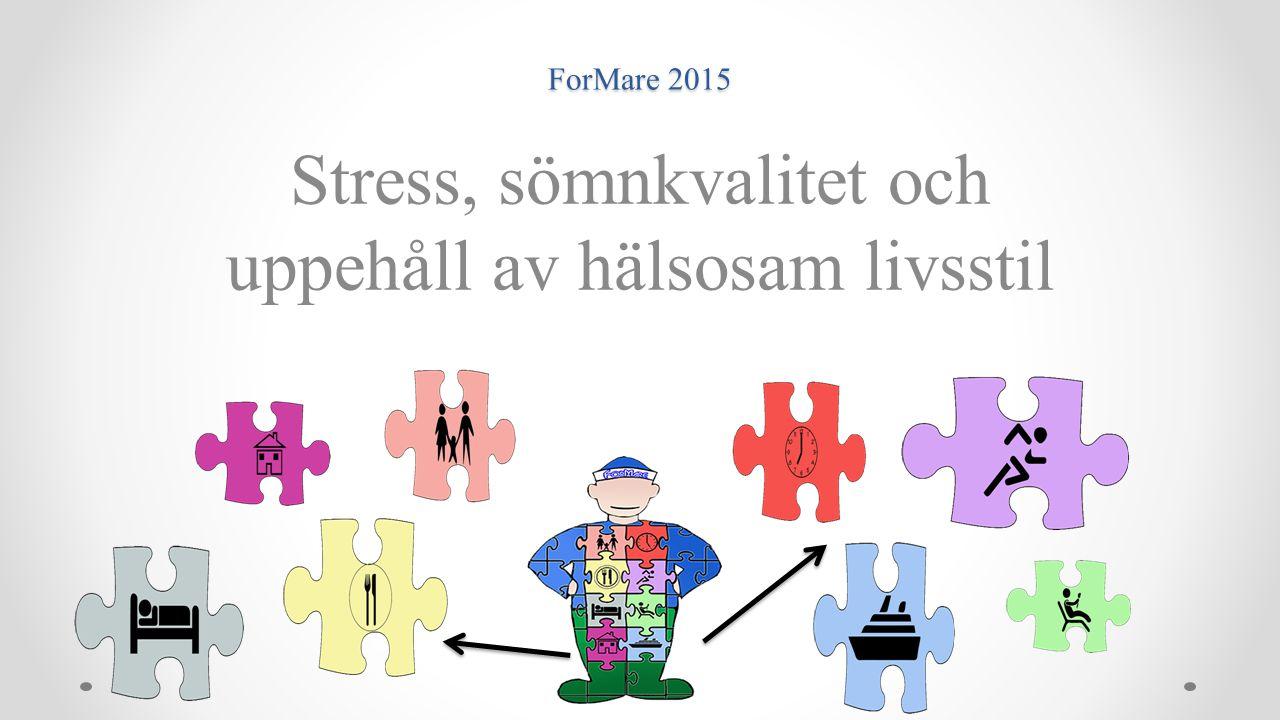 Stress, sömnkvalitet och uppehåll av hälsosam livsstil