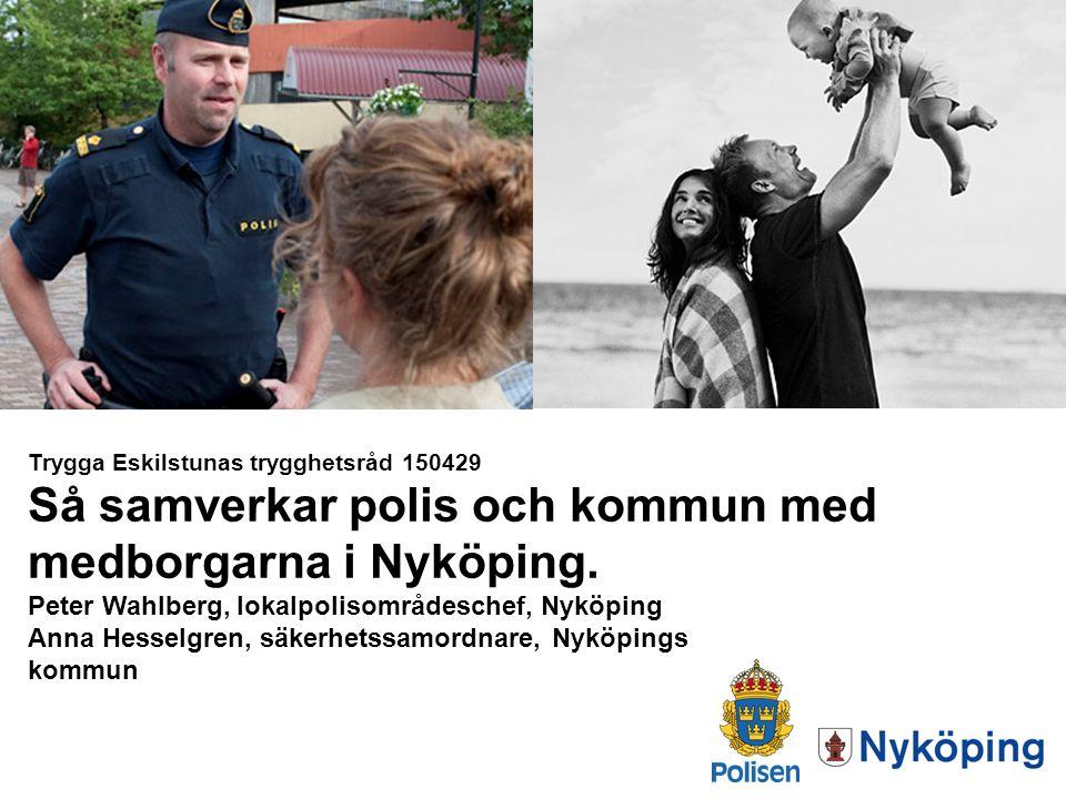 Så samverkar polis och kommun med medborgarna i Nyköping.
