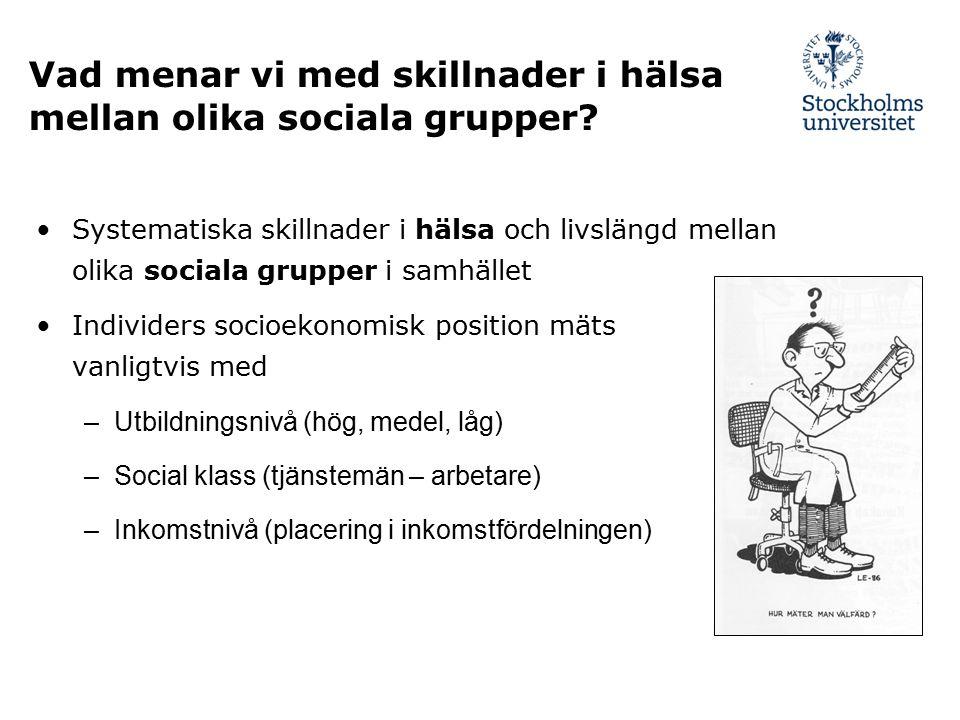 Vad menar vi med skillnader i hälsa mellan olika sociala grupper