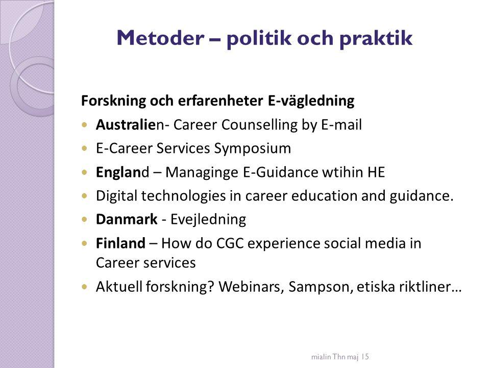 Metoder – politik och praktik
