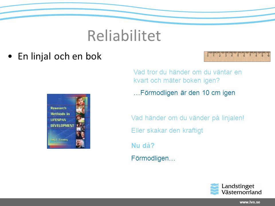 Reliabilitet En linjal och en bok
