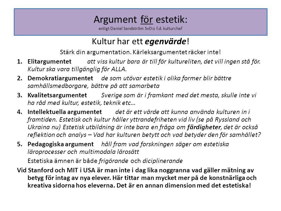 Argument för estetik: enligt Daniel Sandström SvD:s f.d. kulturchef
