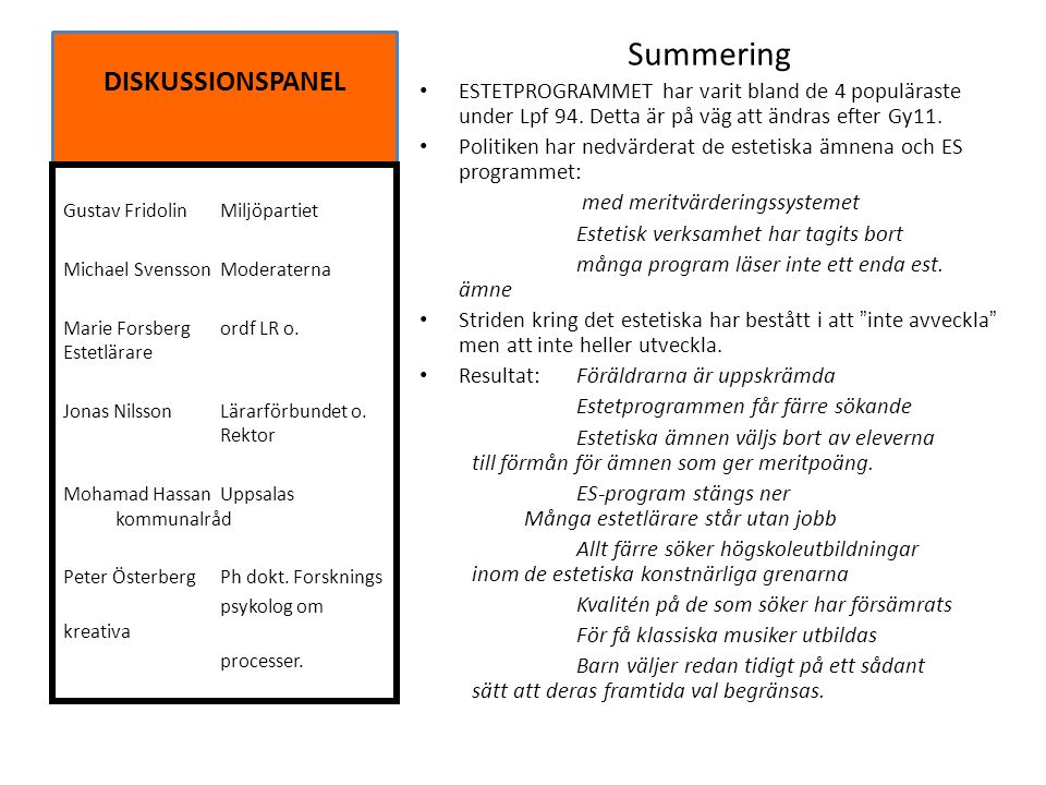 Summering DISKUSSIONSPANEL