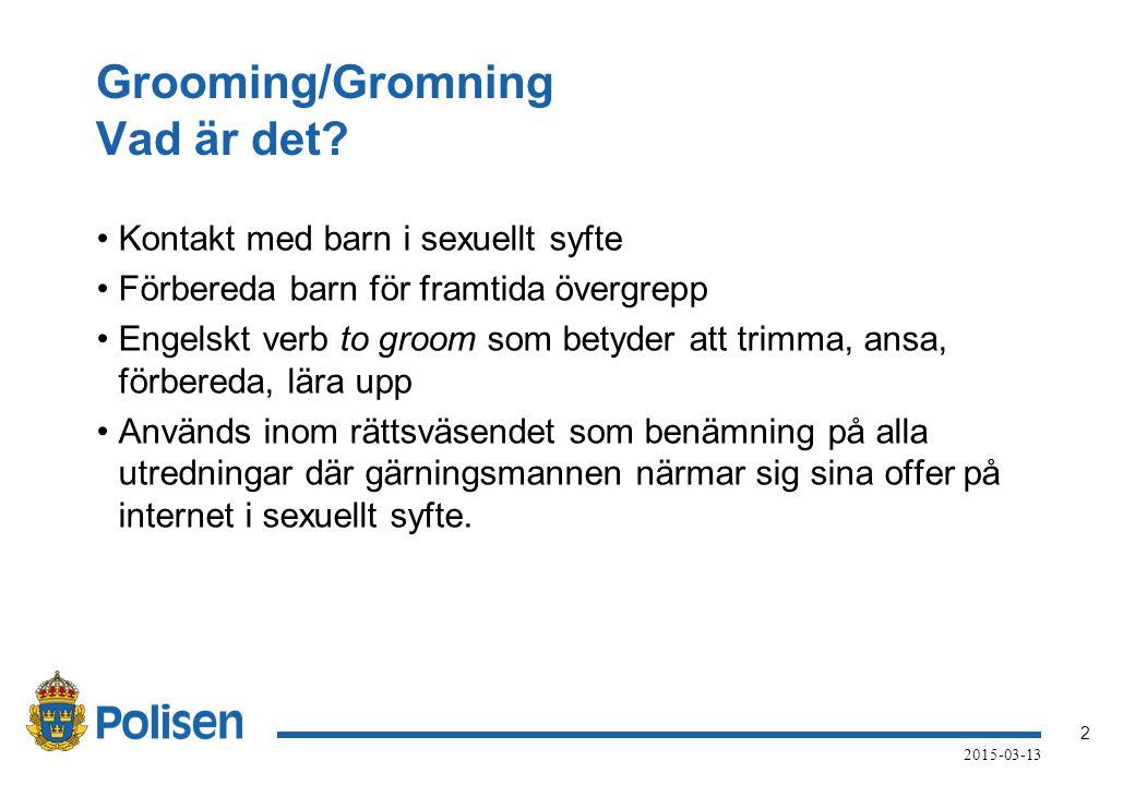 Grooming/Gromning Vad är det
