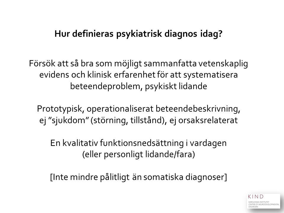 Hur definieras psykiatrisk diagnos idag