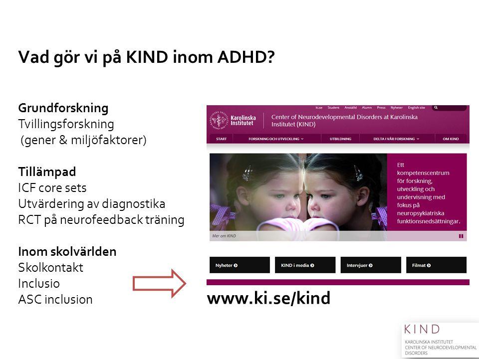 Vad gör vi på KIND inom ADHD Grundforskning