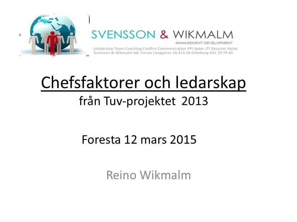 Chefsfaktorer och ledarskap från Tuv-projektet 2013