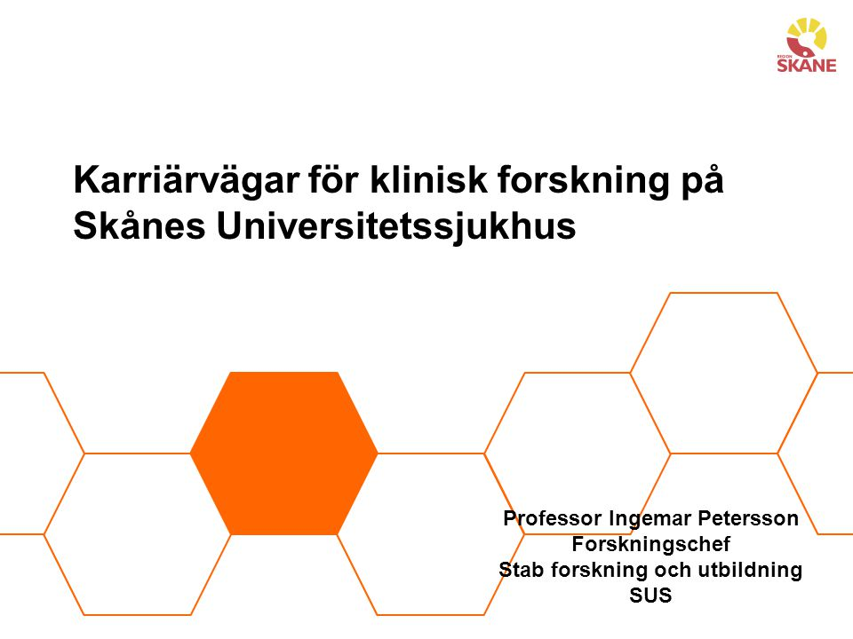 Karriärvägar för klinisk forskning på Skånes Universitetssjukhus