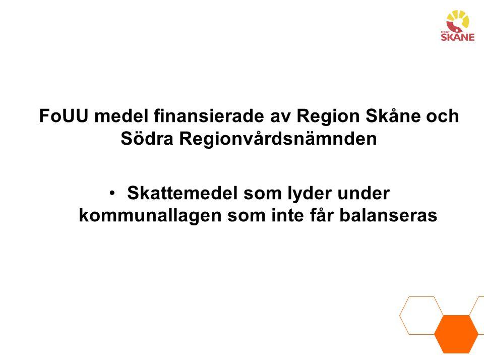 FoUU medel finansierade av Region Skåne och Södra Regionvårdsnämnden
