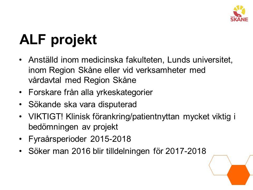 ALF projekt Anställd inom medicinska fakulteten, Lunds universitet, inom Region Skåne eller vid verksamheter med vårdavtal med Region Skåne.