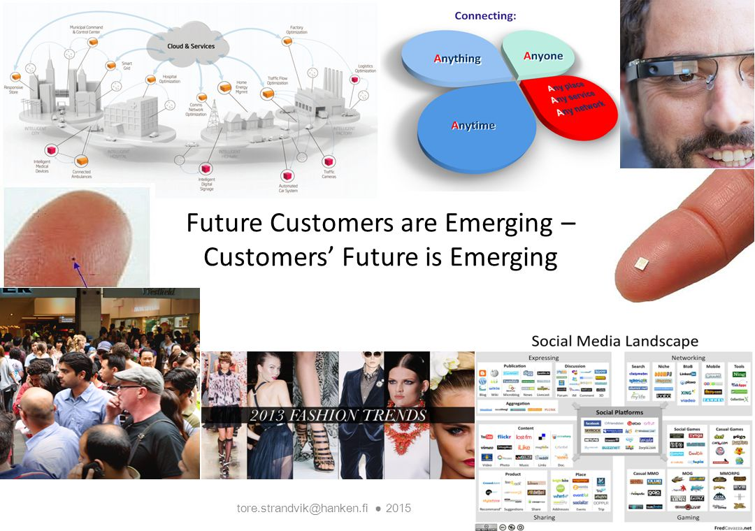 Future Customers are Emerging – Customers' Future is Emerging