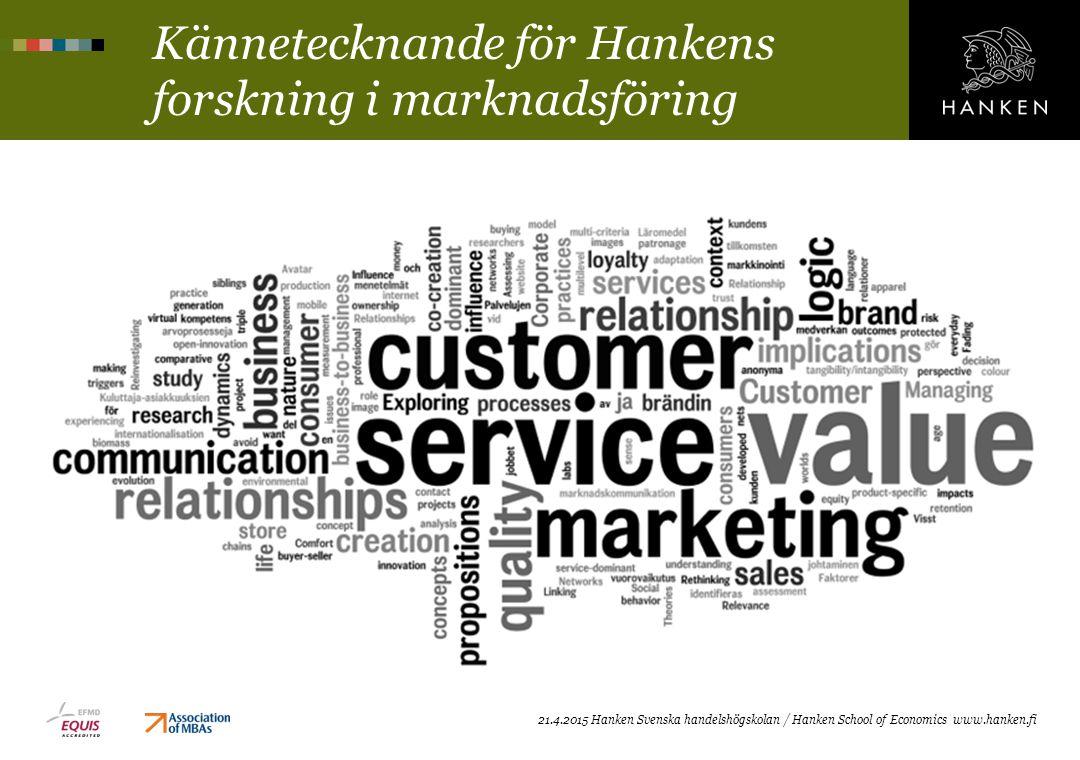Kännetecknande för Hankens forskning i marknadsföring
