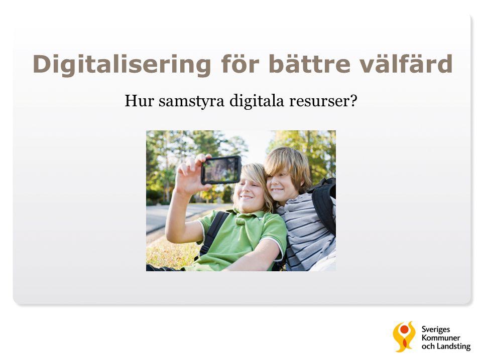 Digitalisering för bättre välfärd
