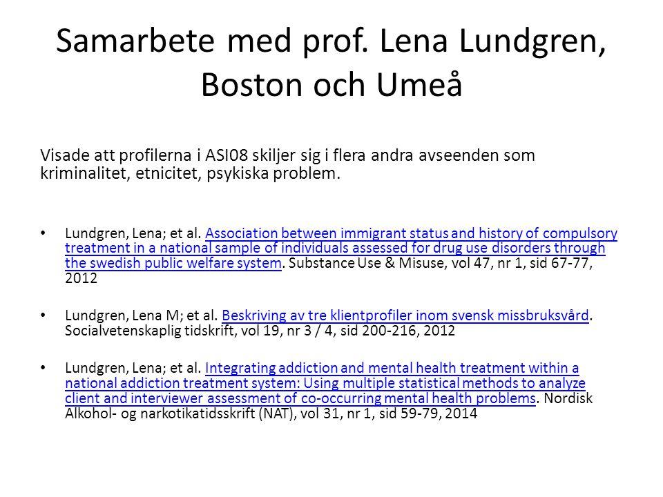 Samarbete med prof. Lena Lundgren, Boston och Umeå