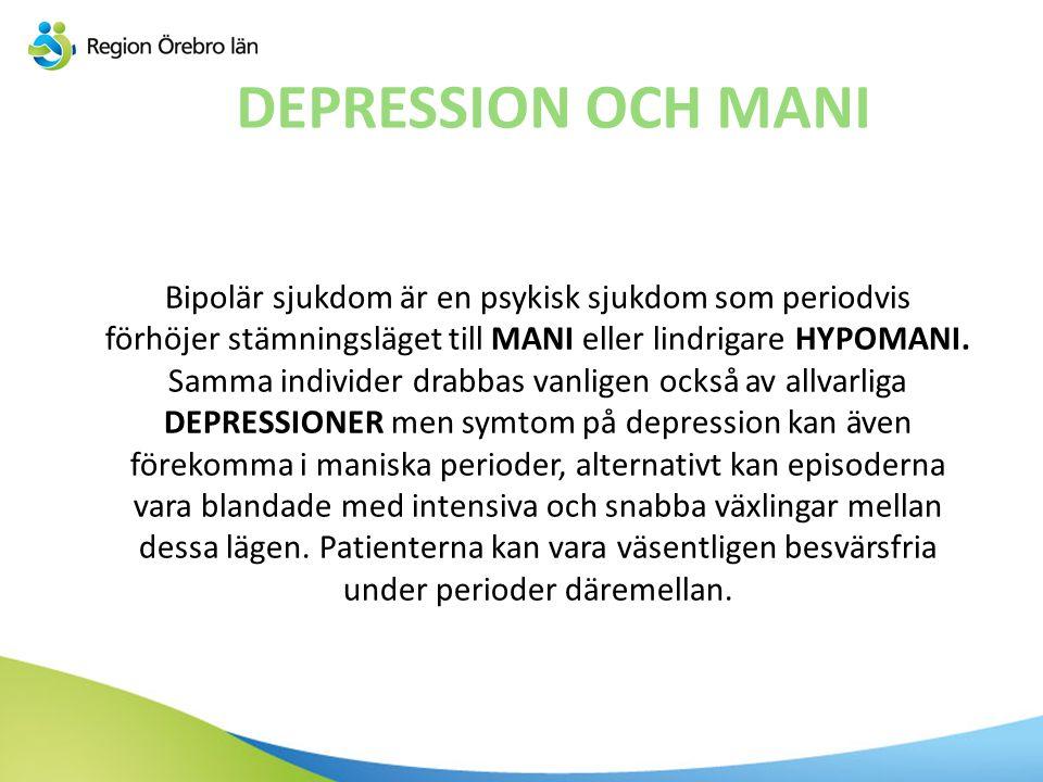 DEPRESSION OCH MANI
