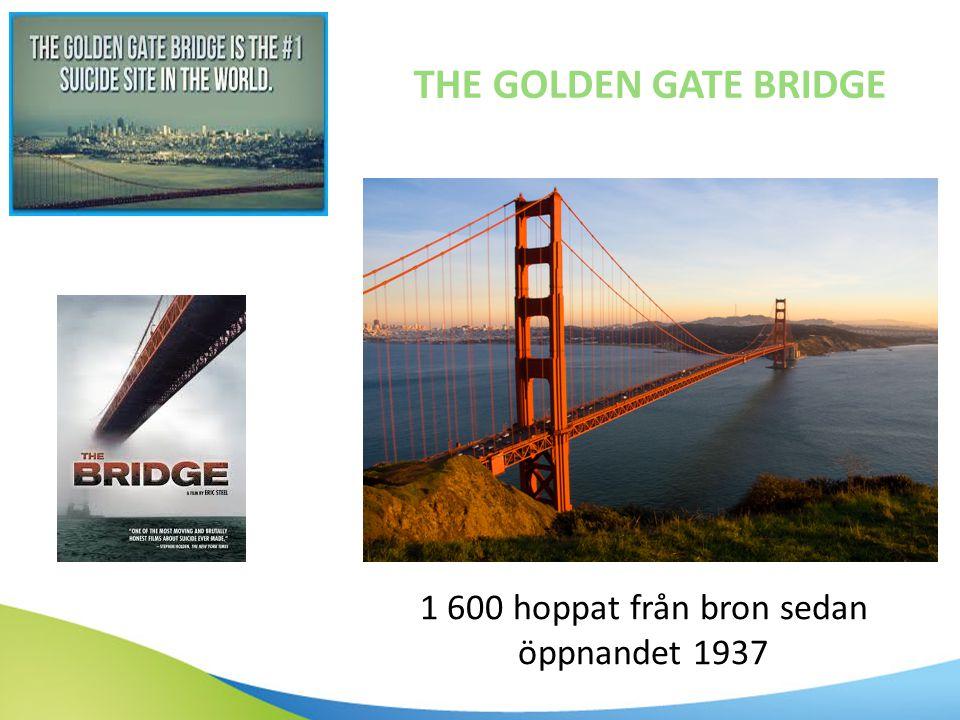 1 600 hoppat från bron sedan öppnandet 1937