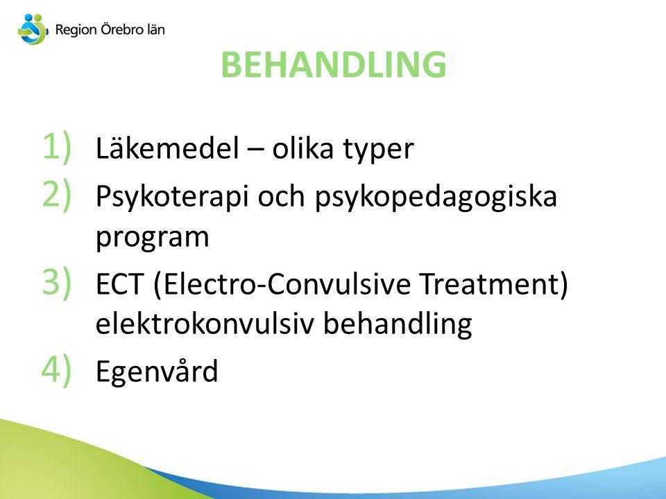 BEHANDLING Läkemedel – olika typer
