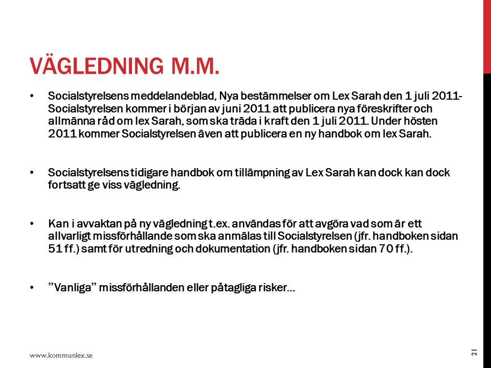 VÄGLEDNING M.M.
