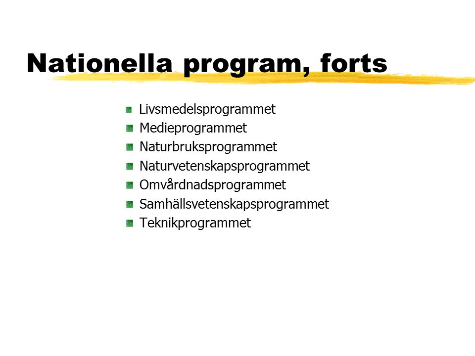 Nationella program, forts