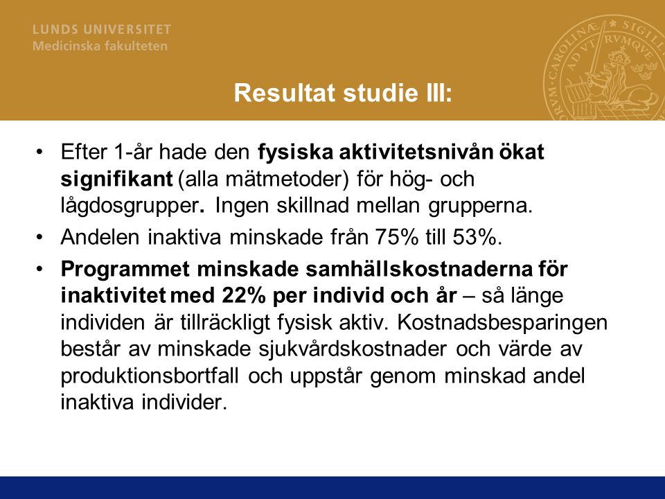 Resultat studie III: