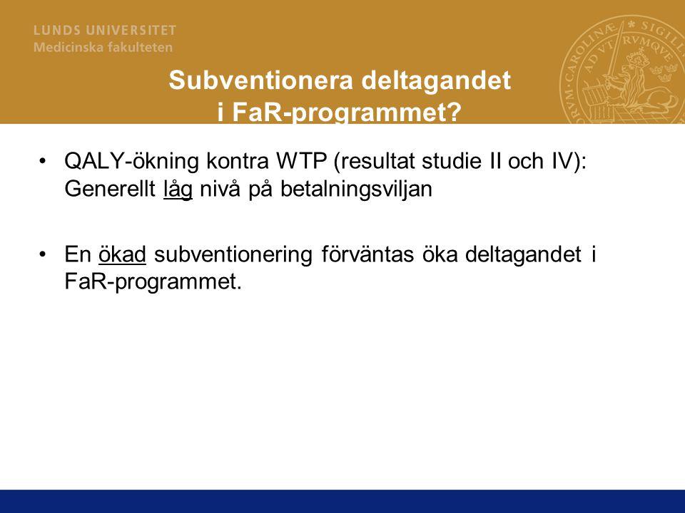 Subventionera deltagandet i FaR-programmet