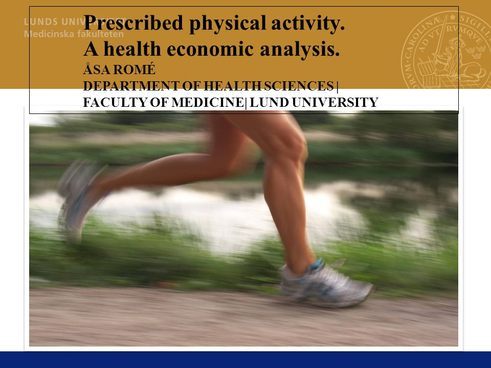 Prescribed physical activity. A health economic analysis.