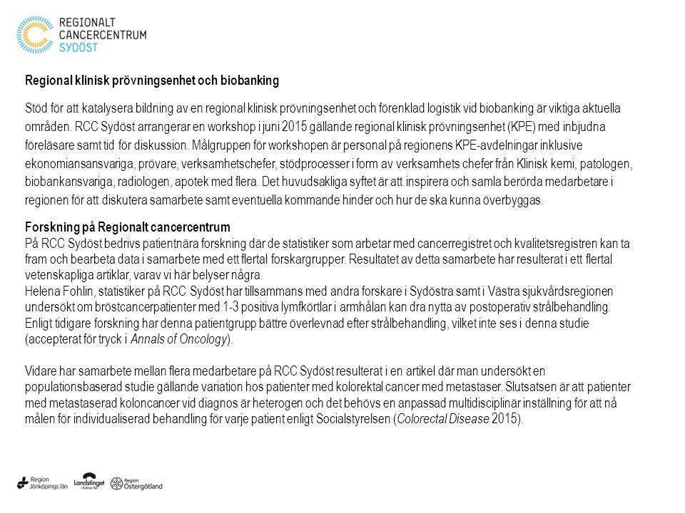 Regional klinisk prövningsenhet och biobanking
