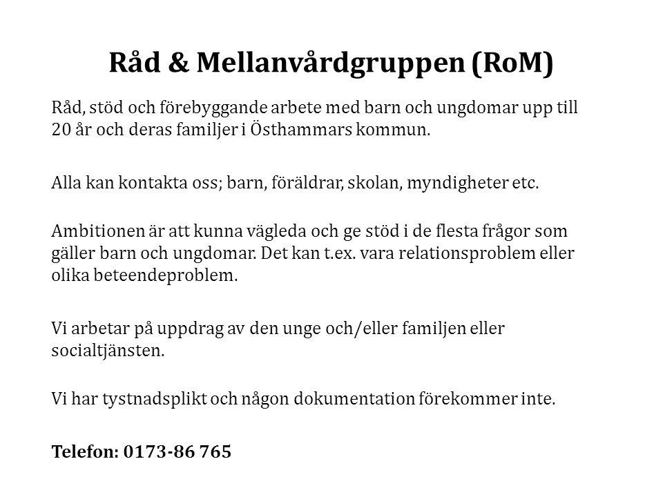 Råd & Mellanvårdgruppen (RoM)