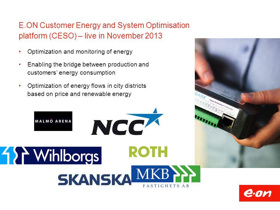 E.ON Customer Energy and System Optimisation platform (CESO) – live in November 2013