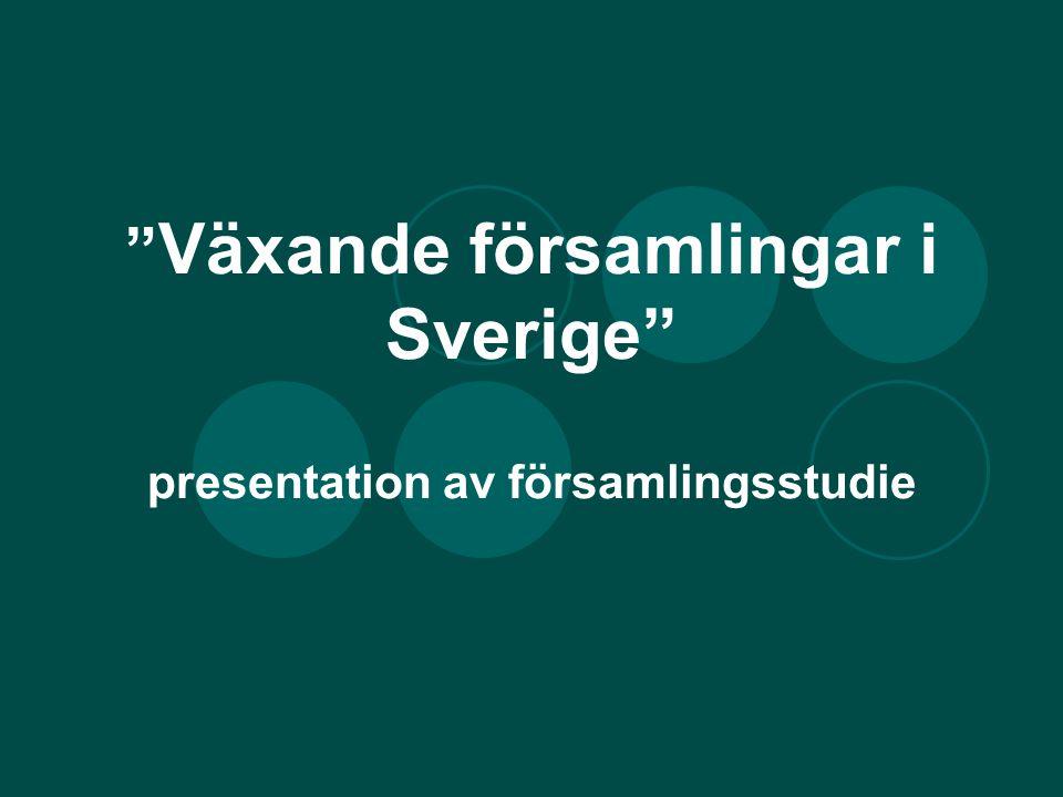 Växande församlingar i Sverige presentation av församlingsstudie