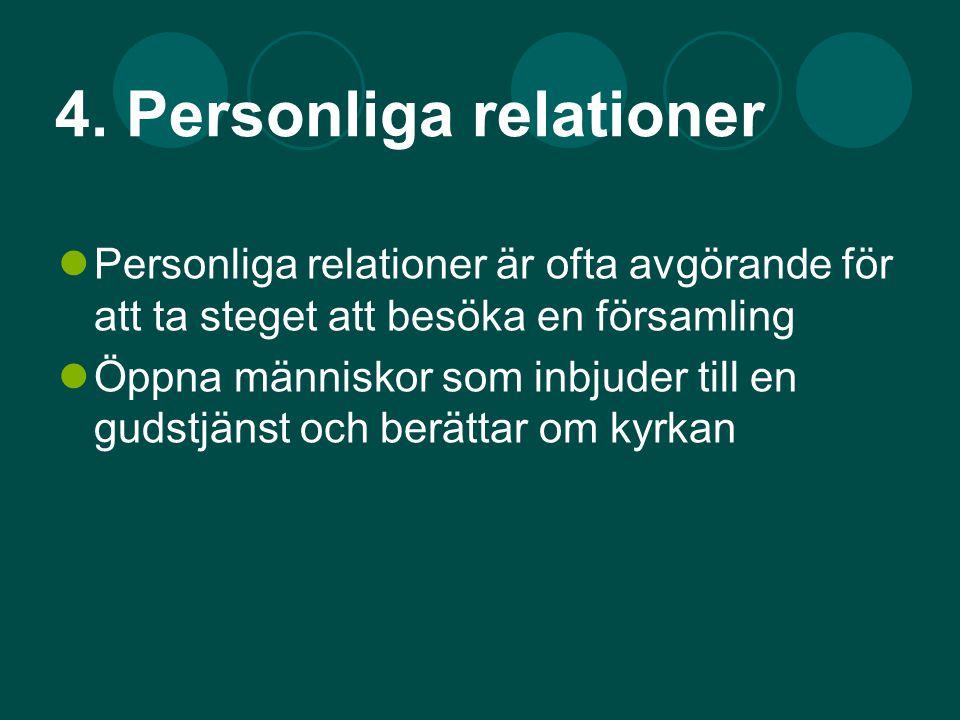 4. Personliga relationer