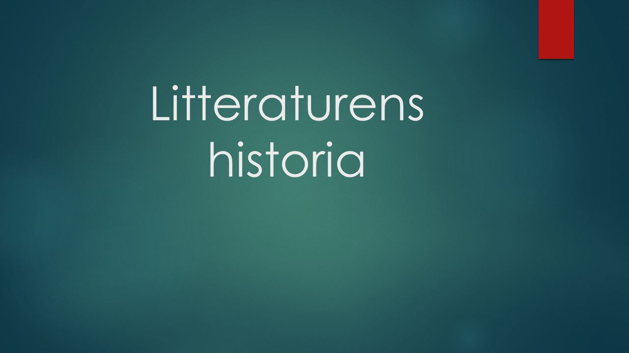 Litteraturens historia