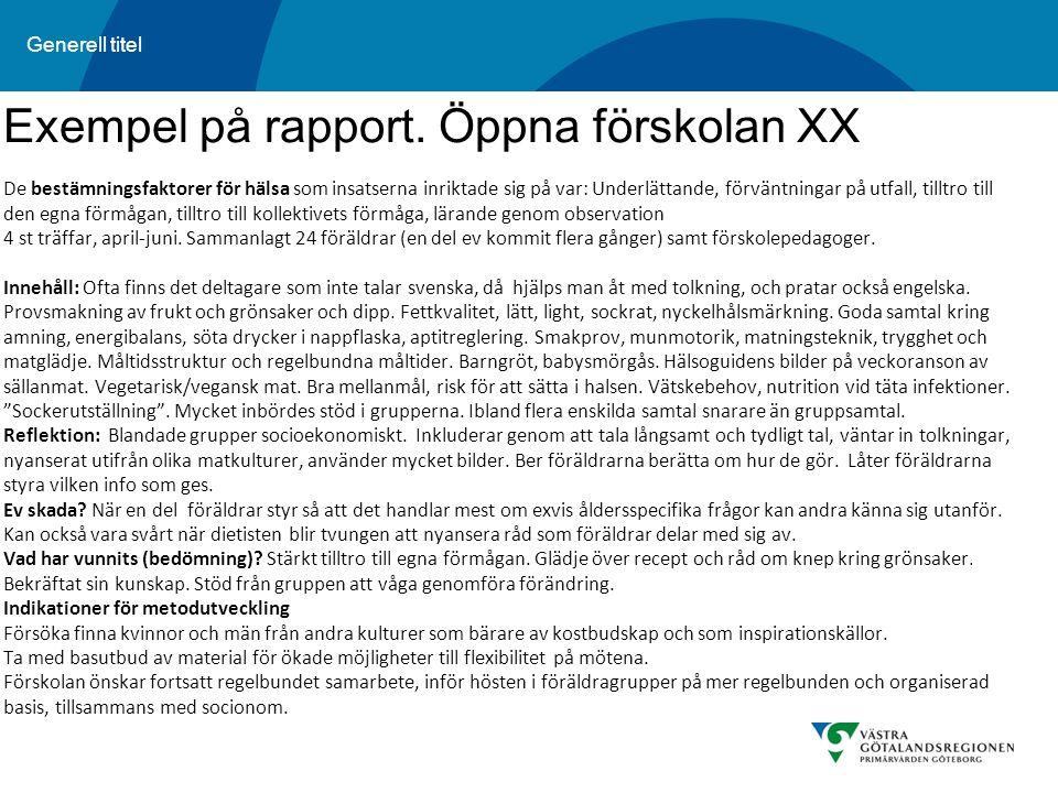 Exempel på rapport. Öppna förskolan XX