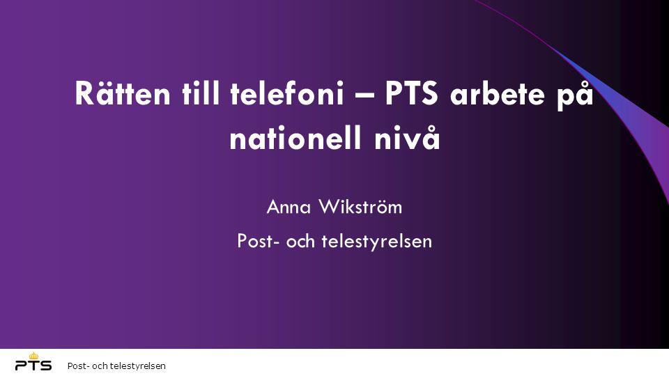 Rätten till telefoni – PTS arbete på nationell nivå