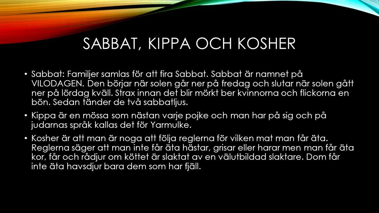 Sabbat, kippa och kosher