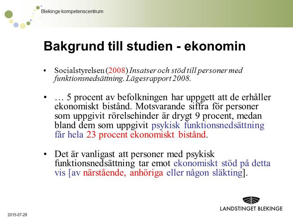 Bakgrund till studien - ekonomin