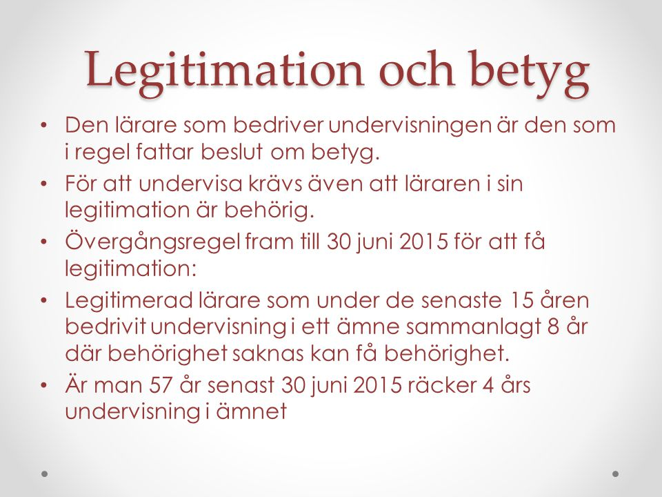 Legitimation och betyg