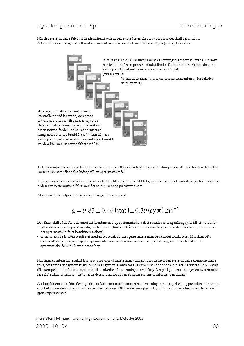 Fysikexperiment 5p Föreläsning 5