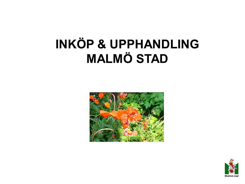 INKÖP & UPPHANDLING MALMÖ STAD