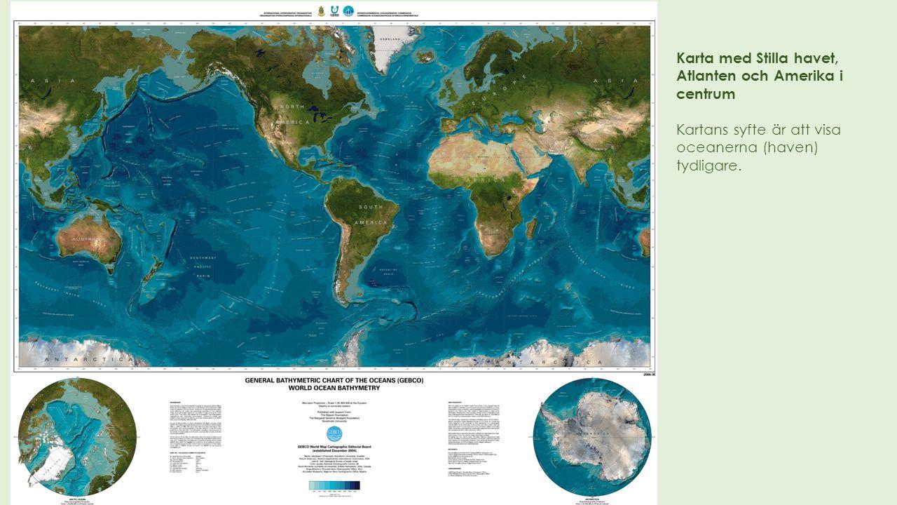 Karta med Stilla havet, Atlanten och Amerika i centrum
