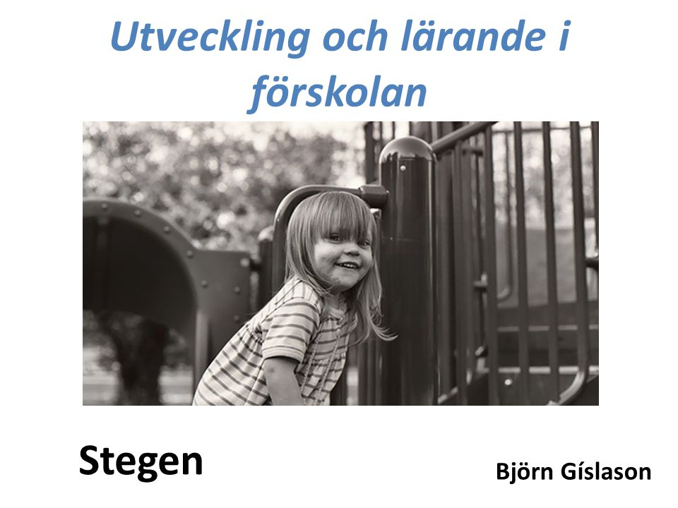 Utveckling och lärande i förskolan