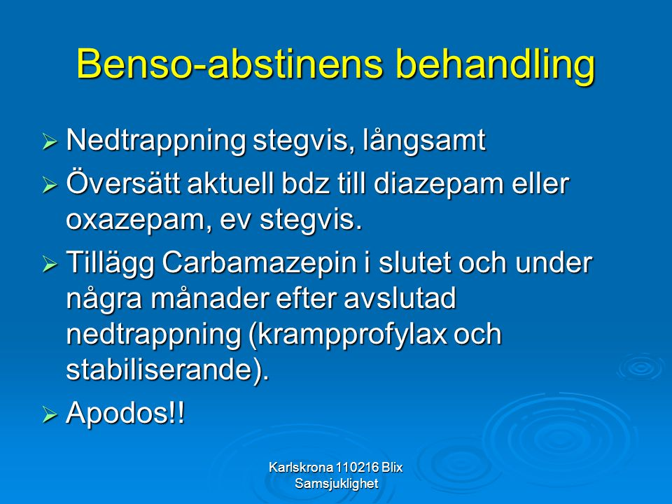 Benso-abstinens behandling