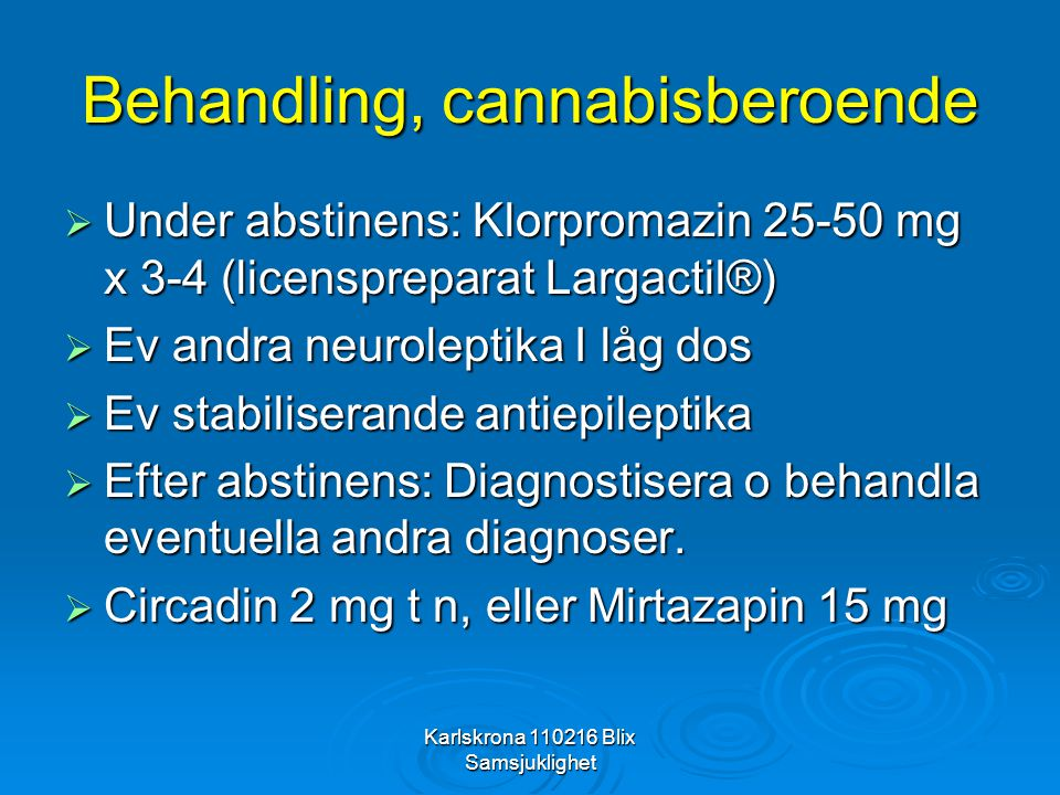 Behandling, cannabisberoende