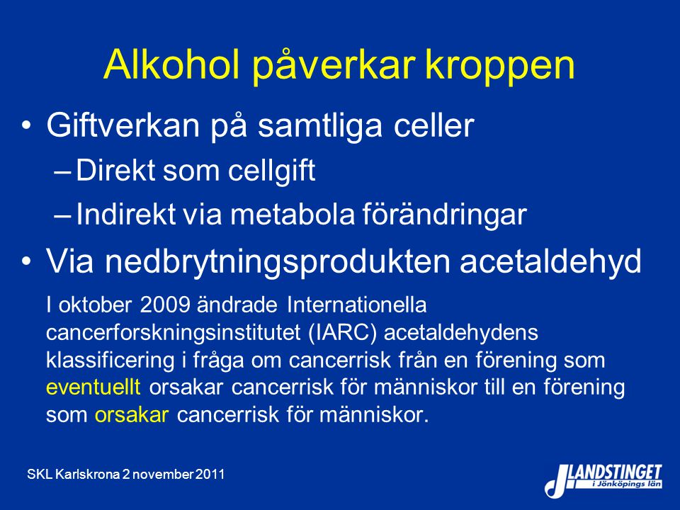 Alkohol påverkar kroppen