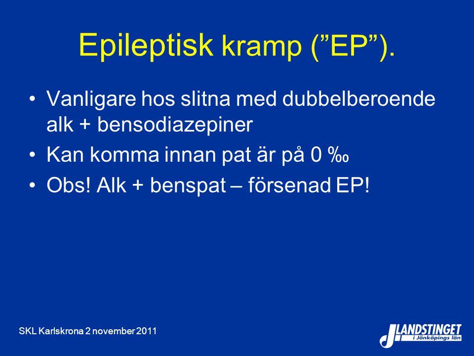 Epileptisk kramp ( EP ).